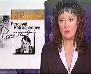 the ABC TV National News John Perceval Retrospective at Galeria Aniela, August 2000